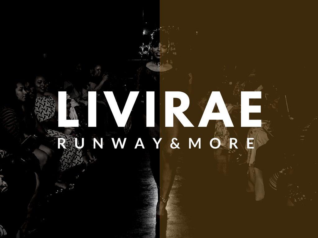 LiviRae Lingerie Runway & More